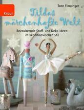 Tildas märchenhafte Welt von Tone Finnanger (Gebundene Ausgabe)