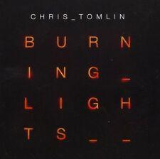CHRIS TOMLIN CD - BURNING LIGHTS (2013) - NEW UNOPENED - CHRISTIAN