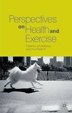Perspectives on Health and Exercise by Palgrave Macmillan (Paperback, 2002)