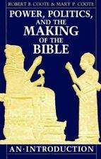 Power, Politics, and the Making of the Bible: An Introduction-ExLibrary