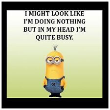 4x4 FRIDGE MAGNET SILLY MEME FUNNY MINION HUMOR Look Like I'm Doing Nothing