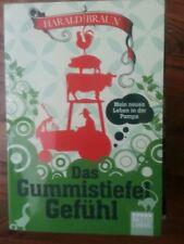 Harald Braun - Das Gummistifel Gefühl  - Taschenbuch