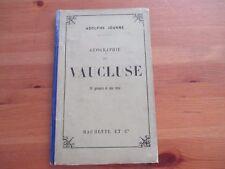 """Ancien livre de Géograpgie par Adolphe JOANNE """"Géographie de Vaucluse"""" 1891"""