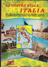 EDITRICE IMPERIA ALBUM FIGURINE LA NOSTRA BELLA ITALIA - ALBUM DA RECUPERO