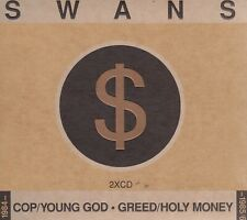 SWANS - 2 CD - COP / YOUNG GOD - GREED / HOLY MONEY