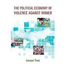 Oxford Studies in Gender and International Relations: The Political Economy...