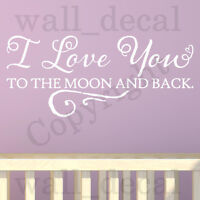 I Love You To The Moon And Back Quote Vinyl Wall Decal Sticker Nursery Bedroom