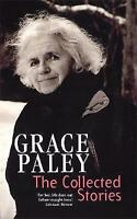 The Collected Stories of Grace Paley by Grace Paley (Paperback, 1999)