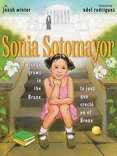 Sonia Sotomayor: A Judge Grows in the Bronx / La juez que crecio en el Bronx Sp