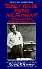 Surely You're Joking, Mr. Feynman : Adventures of a curious character by...