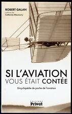 Si l'Aviation vous était contée, encyclopédie de poche, Avions, Histoire, Galan
