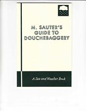 M. Sauter's Guide to Douchebaggery #1 VF/NM learn how to be a douchebag 2010