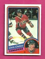 1984-85 OPC # 259 CANADIENS CHRIS CHELIOS  ROOKIE NRMT+ CARD (INV# D2779)
