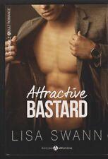 ATTRACTIVE BASTARD Lisa Swann Erotique Addictives livre sexy en français