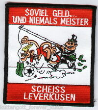"Anti Leverkusen Aufnäher ""Scheiss Leve.."" Kutte Weste Fan Patch Block + neu +"