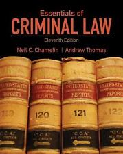 Essentials of Criminal Law (11th Edition) by Chamelin, Neil E., Thomas, Andrew