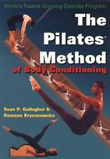 Pilates Method of Body Conditioning: Introduction to the Core Exercises by Sean