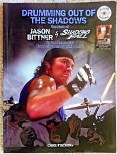 Drumming Out Of The Shadows Jason Bittner & Shadows Fall (Fischer) 2007 book