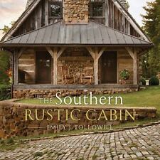 THE SOUTHERN RUSTIC CABIN Exteriors, Interior Design & Decoration, Color Photos