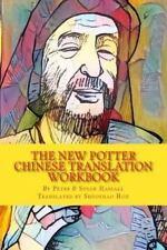 Chinese Translation Workbooks: The New Potter: Chinese Translation Workbook...
