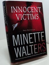 Innocent Victims by Minette Walters - First American edition - 2006