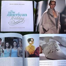 WEDDING GUIDE The New American Wedding : Ritual and Style in a Changing Culture
