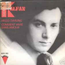 GERALD KALFAN 45 TOURS FR. HELLO DARLING (DICK RIVERS)