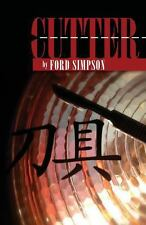 Cutter by Ford Simpson (2013, Paperback)