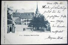 SWITZERLAND~SCHWEIZ ~ SUISSE ~  1901 FRIBOURG  Friburg  HOTEL DE VILLE