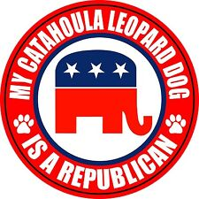 "My Catahoula Leopard Dog Is A Republican 5"" Dog Political Sticker"