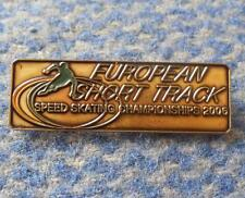 EUROPEAN CHAMPIONSHIPS SHORT TRACK SPEED SKATING POLAND KRYNICA 2006 PIN BADGE