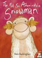 The Not So Abominable Snowman by Buckingham, Matt Paperback Book The Fast Free