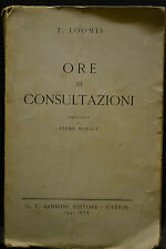 F. Loomis, ORE DI CONSULTAZIONE, G. C. Sansoni, editore, 1941.