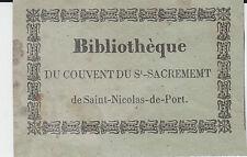 § EX-LIBRIS COUVENT DU SAINT-SACREMENT, SAINT-NICOLAS-DE-PORT Meurthe-et-Moselle