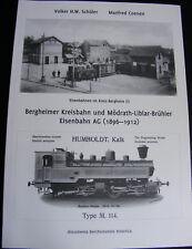 Eisenbahn im Rheinland Bergheimer Kreisbahn selten Band 1 (1896-1912)