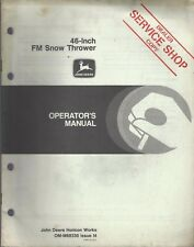 John Deere 46-Inch Fm Snow Thrower Operator's Manual Om-M88330 Issue I4 ~ F300