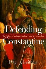 Defending Constantine Twilight Roman Pagan Rise Christianity Nicaea Edict Milan