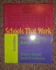 Schools That Work : Where All Children Read and Write by Patricia M. Cunningham