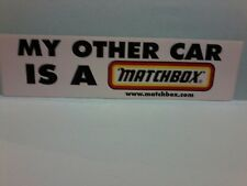 MY OTHER CAR IS A MATCHBOX, Sticker 290 mm x 75 mm unused mint