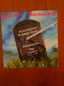 BEGGAR & CO : MULE ( CHANT No.2 ) / GO FORTH VG  (RCA RECORDS  RCA 130 1981)