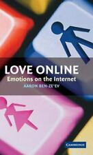 Love Online : Emotions on the Internet by Aaron Ben-Ze'ev (2004, Hardcover)