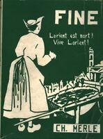 Livre Fine Lorient est mort vive Lorient Ch. Merle  book