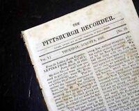 Rare PITTSBURGH PA Western Pennsylvania 19th Century Volume 1 1822 Old Newspaper
