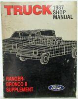 1987 Ford Ranger Pickup Bronco II Service Shop Repair Manual Supplement