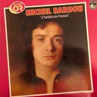 Vinyle-LP-33T MICHEL SARDOU - j'habite en France - album or