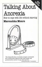 Good, Talking About Anorexia: How to Cope with Life without Starving (Overcoming