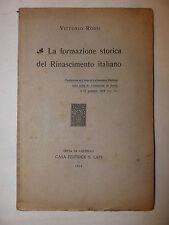 Storia, Rossi: Formazione storica Rinascimento italiano 1914 Città di Castello