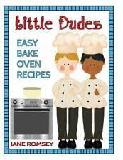 Little Dudes Easy Bake Oven Recipes : 64 Easy Bake Oven Recipes for boys by...