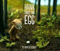 Hank Finds an Egg, Hardcover by Dudley, Rebecca, Acceptable Condition, Free s...