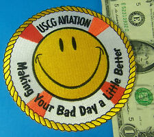 US COAST GUARD PATCH USCG AVIATION Making Your Bad Day Little Better SMILEY FACE